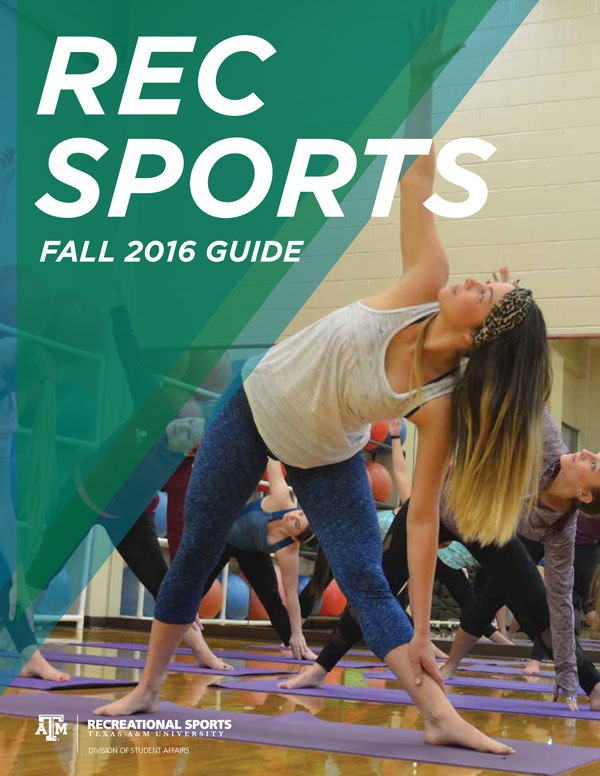 Texas A&M Rec Sports Fall 2016 Guide